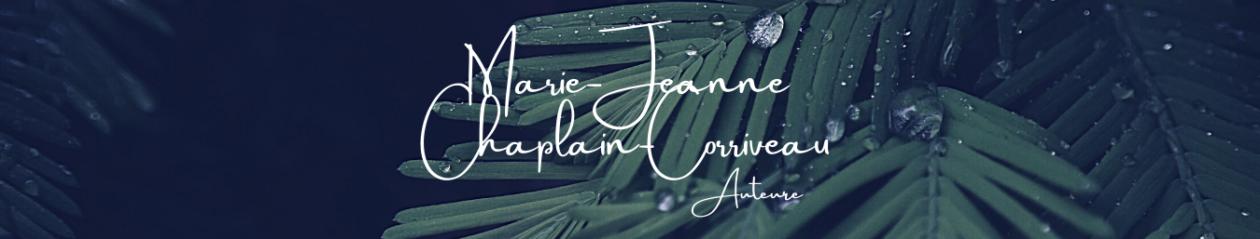 Marie-Jeanne Chaplain-Corriveau – Auteure
